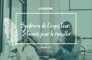 Syndrome imposteur 5 leviers